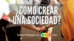 Cómo crear una Sociedad