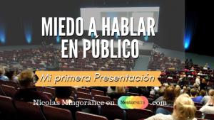 Miedo a hablar en Público, Mi primera presentación